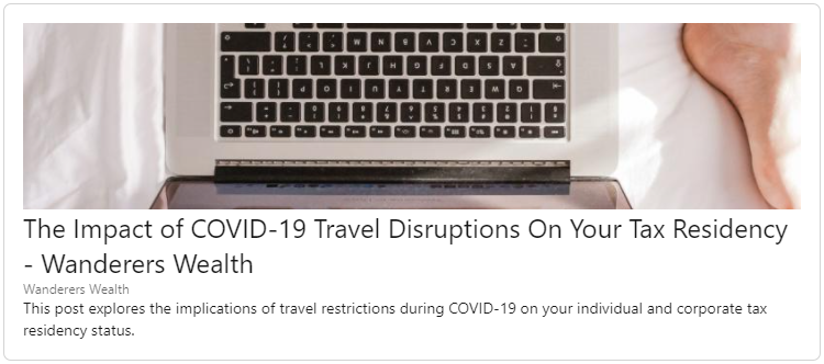 The Impact of COVID-19 Travel Disruptions On Your Tax Residency